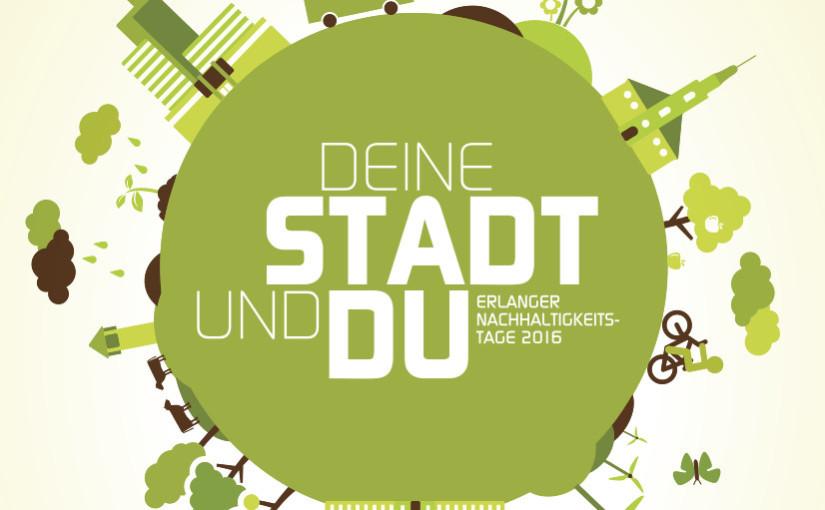 Deine Stadt und Du – Nachhaltigkeitstag in Erlangen 2016